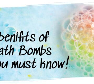 Benefits of Bath Bombs